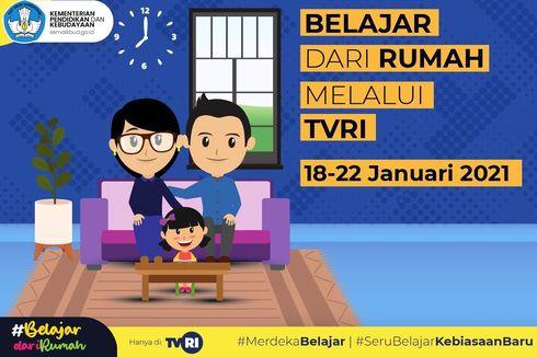 Jadwal TVRI Belajar dari Rumah Hari Ini, Senin 18 Januari 2021