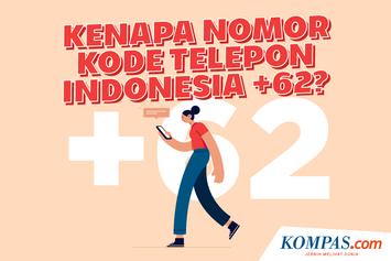 INFOGRAFIK: Kenapa Kode Telepon Indonesia +62?