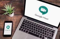 Google Meet Punya Fitur Penghemat Kuota Data, Begini Cara Memakainya