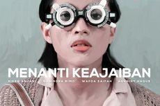 Sinopsis Menanti Keajaiban, Film Pendek Angga Dwimas Sasongko