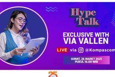 Yuk Ngobrol Bareng Via Vallen di Hype Talk Besok