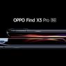 Oppo Find X3 Pro 5G Resmi Meluncur di Indonesia, Ini Harganya