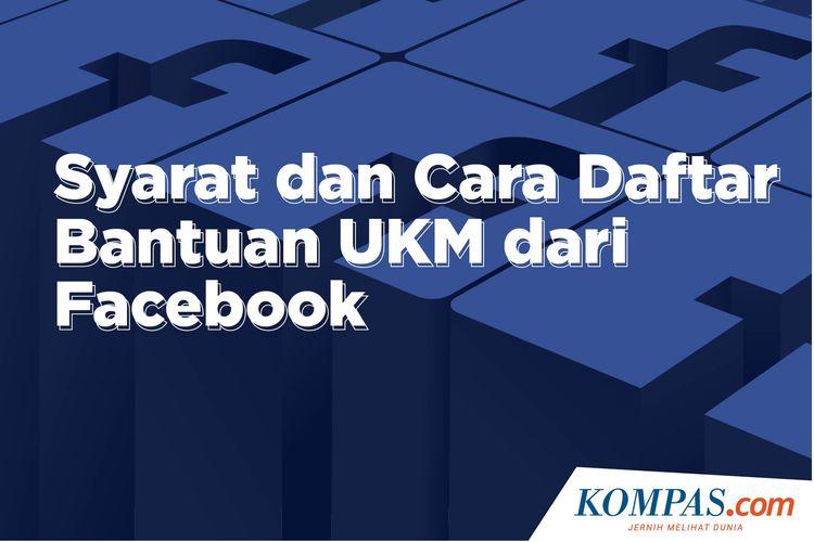 Syarat dan Cara Daftar Bantuan UKM dari Facebook