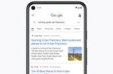 Update Google Search di Android dan iPhone, Pengguna Diminta Terus