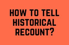 How to Tell Historical Recount