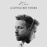 Lirik Lagu A Little Bit Yours - JP Saxe