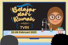Jadwal TVRI Belajar dari Rumah Hari Ini, Kamis 25 Februari 2021