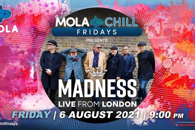 Band ska legendaris asal Inggris, Madness yang akan meriahkan panggung Mola Chill Fridays pekan ini.