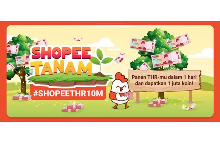 Main Shopee Tanam bisa menangkan THR 10 miliar.