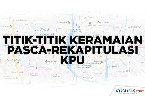 INFOGRAFIK: Titik-titik Keramaian di Jakarta Pasca-Rekapitulasi KPU