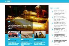 [POPULER TREN] Pembukaan Makam Penguasa Mesir Raja Tutankhamun   Varian Baru Virus Corona B1525 di Inggris