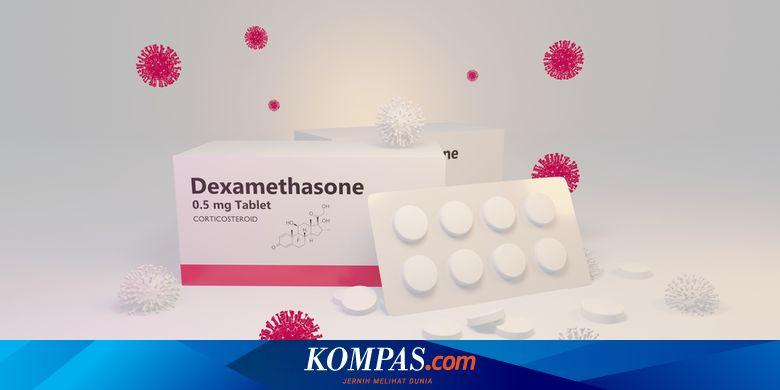 Apakah Obat Dexamethasone Ampuh Mengobati Pasien C
