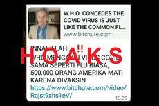 [HOAKS] WHO Akui Covid-19 Sama dengan Flu Biasa dan 500.000 Orang di AS Tewas karena Vaksin