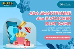 Ikut Lagi Kuisnya dan Menangkan Hadiah E-voucher serta Smartphone