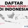 Daftar 47 Zona Merah Covid-19 Terbaru, Jateng Masih Terbanyak