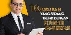 Ini 10 Jurusan Kuliah dengan Potensi Gaji Besar yang Sedang Tren di Indonesia