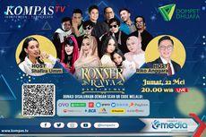 Saksikan Malam Ini, Konser Raya Dari Rumah di KompasTV