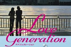 Sinopsis Love Generation, Ketika Cinta Harus Memilih