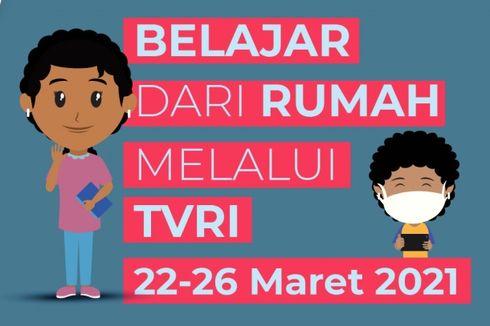 Jadwal TVRI Belajar dari Rumah Hari Ini, Kamis 25 Maret 2021