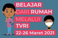 Jadwal TVRI Belajar dari Rumah, Kamis 25 Maret 2021