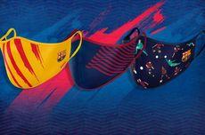 Barcelona dan Klub Sepak Bola Eropa Lain yang Merilis Masker Wajah