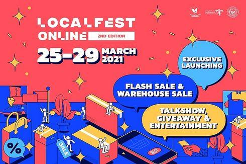 Localfest Online 2nd Edition, Hadirkan Flash Sale dan Rilisan Berbagai Produk Lokal Eksklusif
