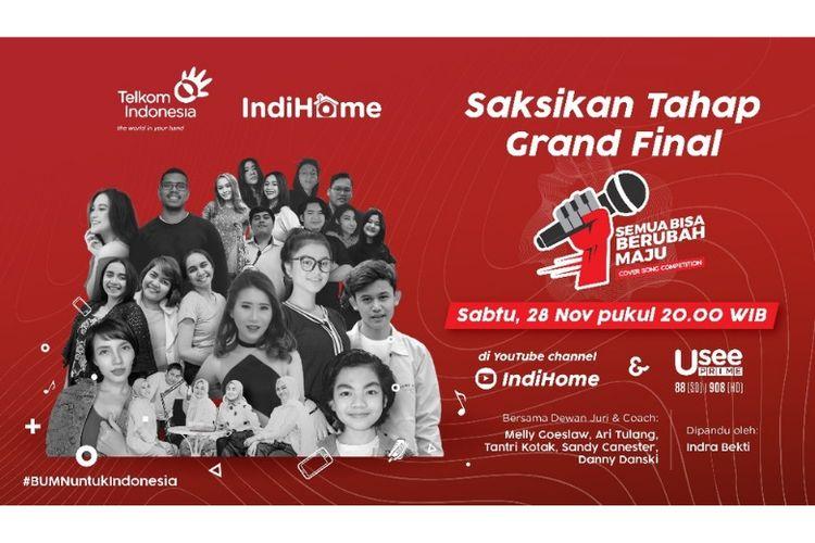 Saksikan Grand Final IndiHome Semua Bisa Berubah Maju Cover Song Competition di kanal YouTube IndiHome dan Channel UseePrime di IndiHome TV, Sabtu (28/11/2020) pukul 20.00.