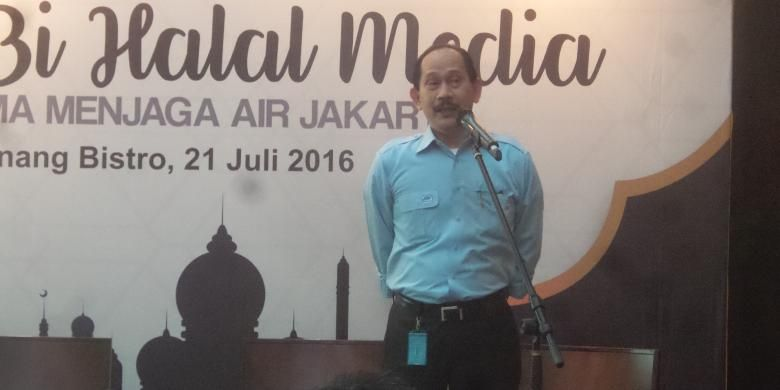 Direktur Utama PD Perusahaan Air Minum (PAM) Jaya, Erlan Hidayat saat acara halal bi halal yang diadakan PAM Jaya, Palyja, dan Aetra, di kawasan Kebon Sirih, Jakarta Pusat, Kamis (21/7/2016).