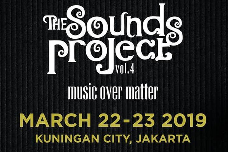 Poster acara musik The Sounds Project Vol 4 yang akan digelar di Kuningan City, Jakarta Selatan, pada 22 hingga 23 Maret 2019.