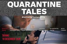 Sinopsis Quarantine Tales, Tayang 18 Desember di Bioskop Online