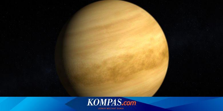 Ditemukan Tanda Kehidupan di Venus Mirip dengan di Bumi, Apa Itu?
