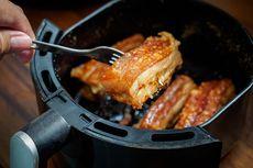 Menggoreng dengan Air Fryer Tak Selalu Lebih Sehat, Apa Alasannya?