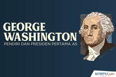 INFOGRAFIK: George Washington, Pendiri dan Presiden Pertama AS