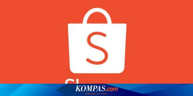 Shopee Buka 7 Lowongan Kerja Penempatan Yogyakarta Dan Jakarta Halaman All Kompas Com