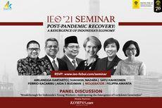 FEB UI Hadirkan Para Pembicara Andal di Seminar Indonesia Economic Outlook 2021