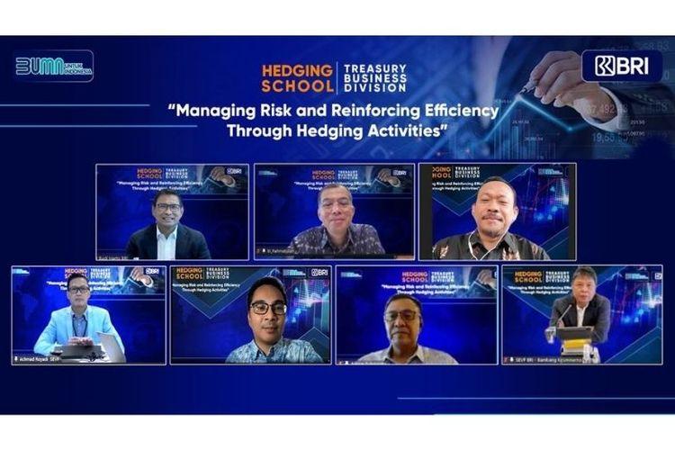 PT Bank Rakyat Indonesia (Persero) Tbk menyelenggarakan Hedging School dengan tema ?Managing Risk and Reinforcing Efficiency Through Hedging Activities? pada Kamis (26/8/2021).