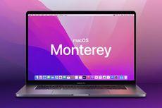 Jadwal Rilis MacOS Monterey dan Daftar Komputer Mac yang Kebagian