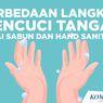 INFOGRAFIK: Perbedaan Langkah Mencuci Tangan Pakai Sabun dan Hand Sanitizer