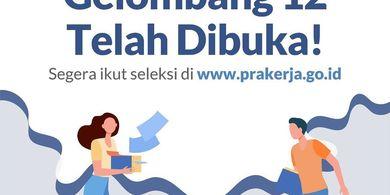 Gelombang 12 Kartu Prakerja resmi dibuka pada Selasa (23/2/2021)