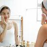 Catat, Ini Urutan Skincare Pagi dan Malam Hari yang Benar