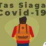 INFOGRAFIK: Mengenal Tas Siaga Covid-19 untuk Persiapan New Normal