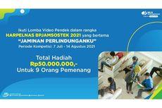 BPJAMSOSTEK Gelar Lomba Video Pendek Berhadiah Total Rp 50 Juta, Cek Syaratnya di Sini