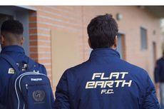 Flat Earth FC, Klub Sepak Bola Pendukung Konspirasi Teori Bumi Datar