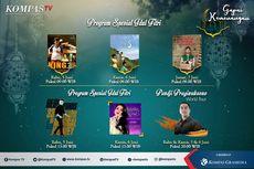 Program Spesial Lebaran KompasTV Siap Temani Pemirsa di Hari nan Fitri