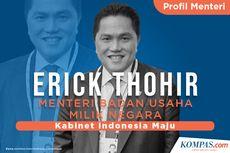 [INFOGRAFIK] Profil Erick Thohir, Menteri BUMN