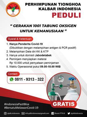 PTK (Perhimpunan Tionghoa Kalimantan Barat) menyediakan tabung oksigen yang dapat diakses secara gratis oleh masyarakat di Jakarta, Bogor, Depok, Tangerang dan Bekasi (Jabodetabek).
