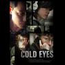 Sinopsis Cold Eyes, Membongkar Misteri Perampokan Bank