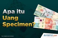 INFOGRAFIK: Apa Itu Uang Specimen?