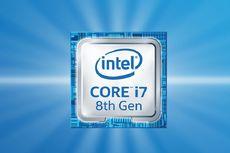 Intel Core Generasi 8 Meluncur, Bikin Laptop Kian Ngebut