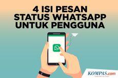 Sempat Heboh Pemberitahuan WhatsApp di Status Pengguna, Ini Alasannya